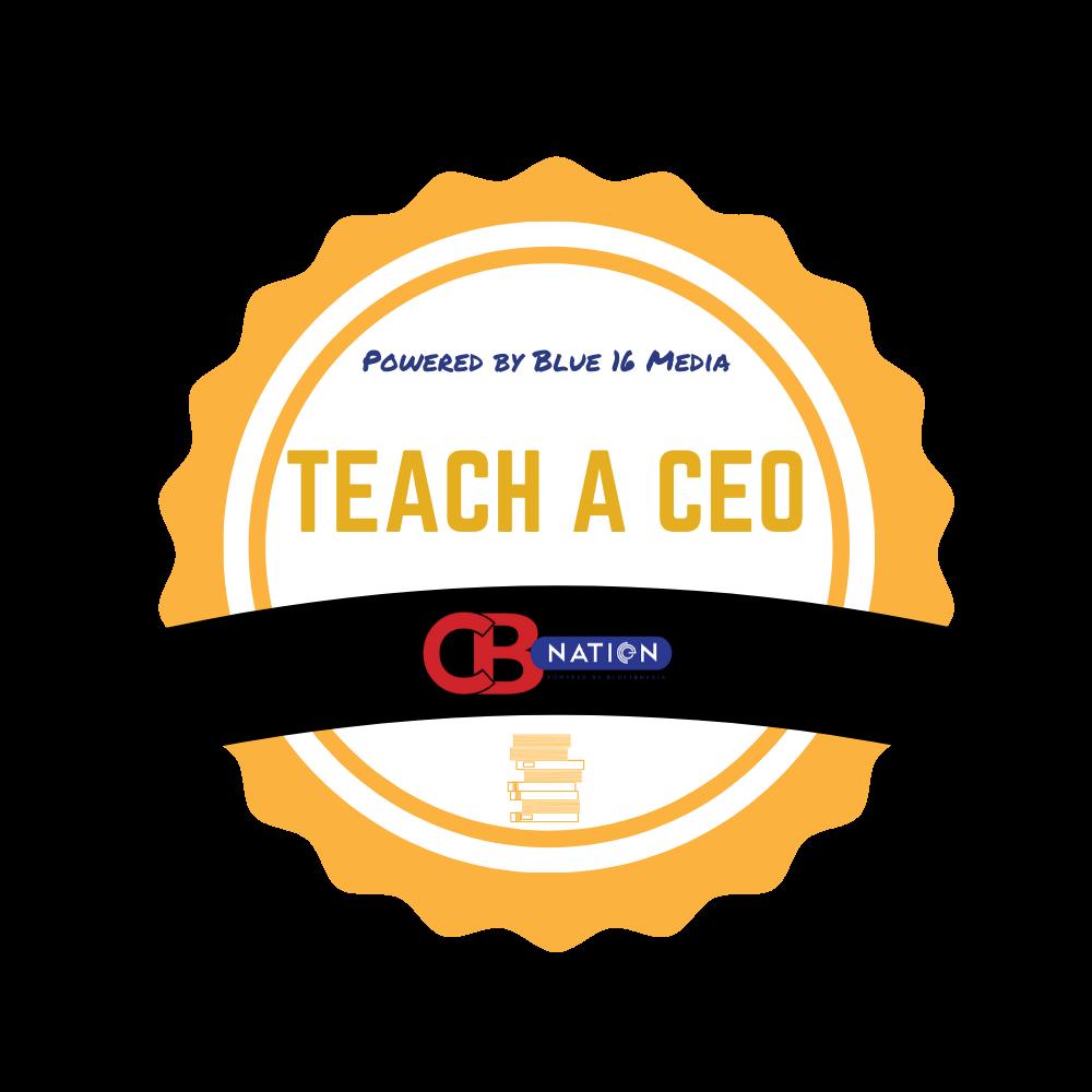 Teach a CEO