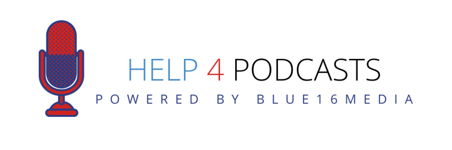 Help 4 Podcasts